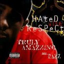 Truly Amazzing Hated With Respect Explicit Version