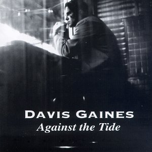 Davis Gaines Against The Tide