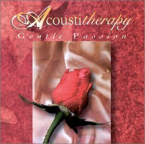 Acoustitherapy Gentle Passion