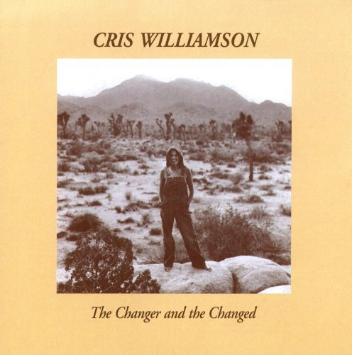 Williamson Cris Changer & The Changed