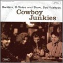 Cowboy Junkies Rarities B Sides & Slow Sad Wa