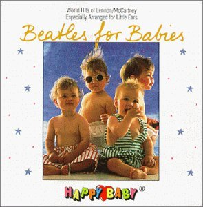 Happy Baby Series Beatles For Babies Happy Baby Series