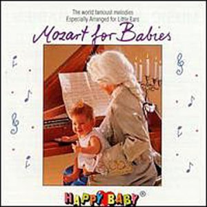 Happy Baby Series Mozart For Babies Happy Baby Series