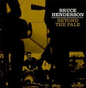 Bruce Henderson Beyond The Pale
