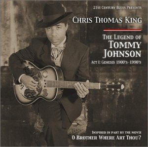 Chris Thomas King Legend Of Tommy Johnson Act 1