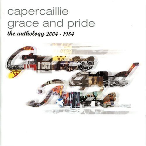 Capercaillie Grace & Pride Antholog 1984 0