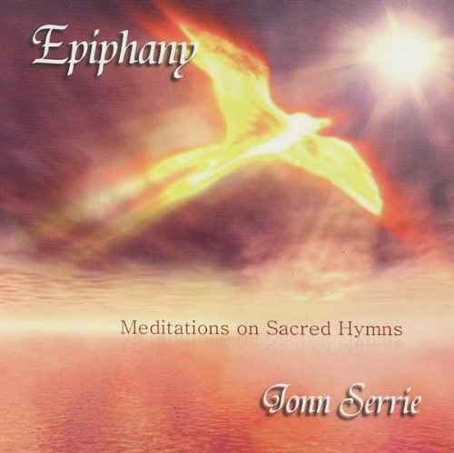 Jonn Serrie Epiphany Meditations On Sacre