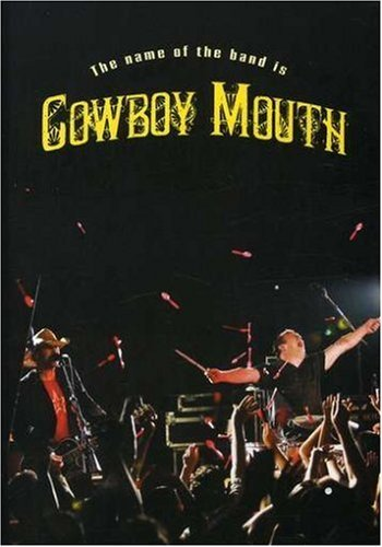 Cowboy Mouth Name Of The Band Is Cowboy Mou