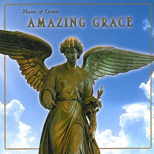 Music Of Grace Amazing Grace Music Of Grace Amazing Grace