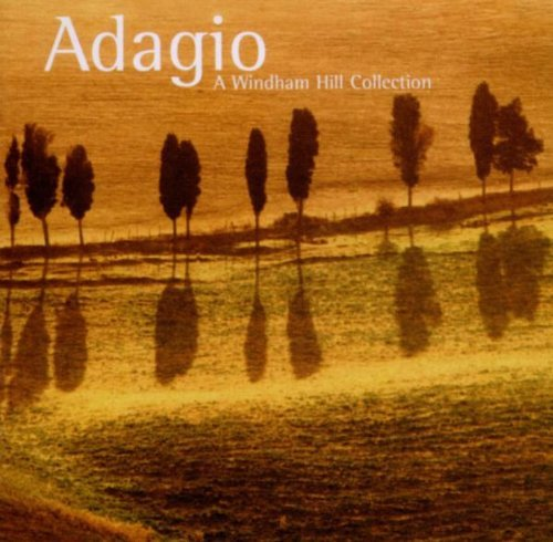 Adagio A Windham Hill Collect Adagio A Windham Hill Collect