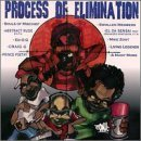 Process Of Elimination Process Of Elimination Souls Of Mischief Elilgh Abstract Rude Kook Dj Eq