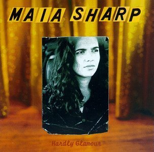 Maia Sharp Hardly Glamour
