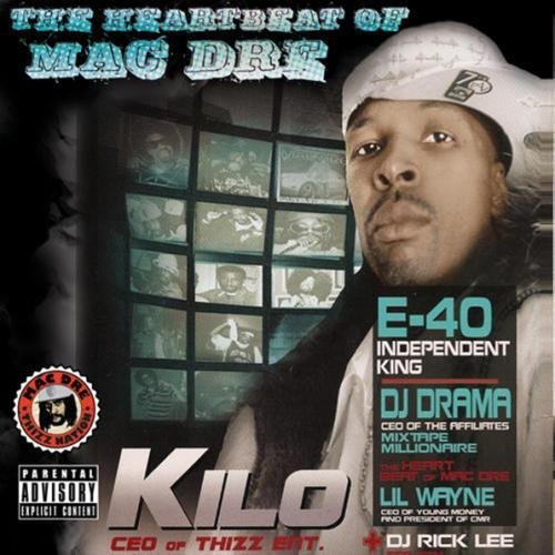 Kilo Curt Heartbeat Of Mac Dre Explicit Version