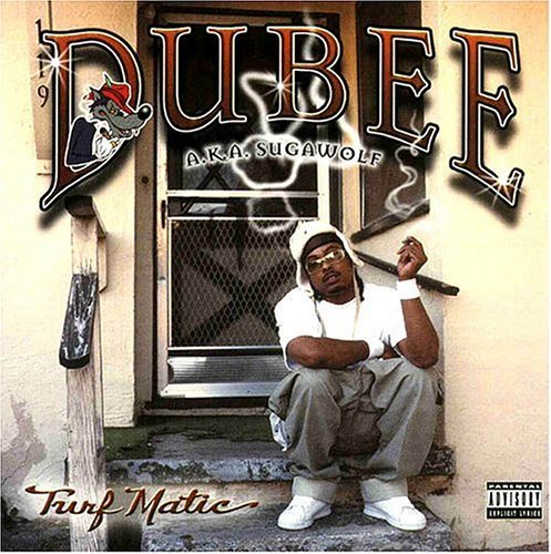 Dubee A.K.A. Sugawolf Turf Matic Explicit Version