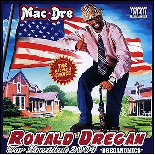 Mac Dre Ronald Dregan Dreganomics Explicit Version
