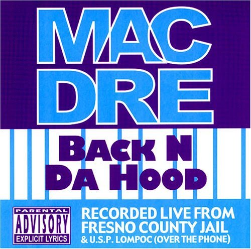 Mac Dre Back N Da Hood Explicit Version Incl. Bonus Tracks