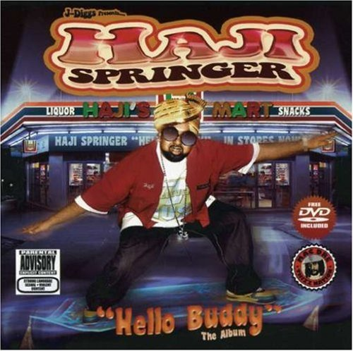 Haji Springer Aka Pid Hello Buddy Explicit Version