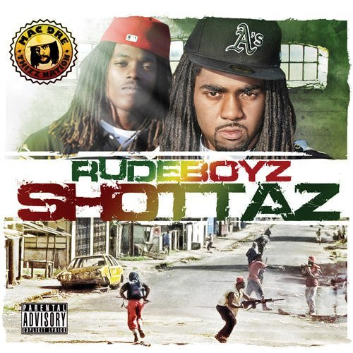 Rude Boyz Shottaz Explicit Version