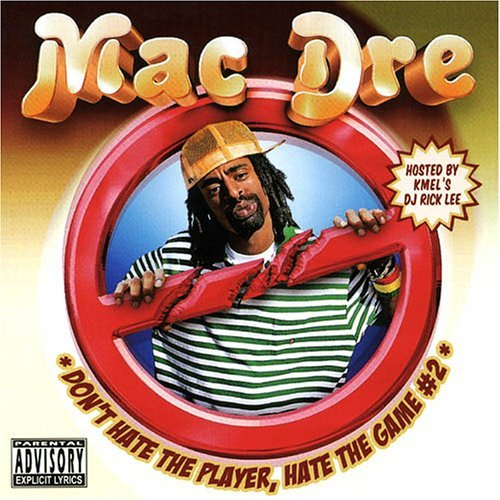 Mac Dre Presents Vol. 2 Don't Hate The Playa Explicit Version