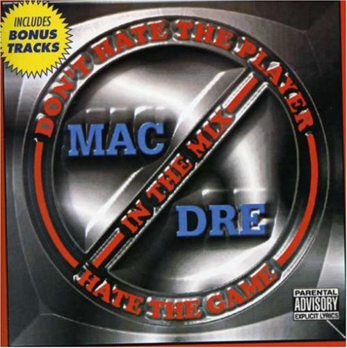 Mac Dre Don't Hate The Player Hate The Explicit Version