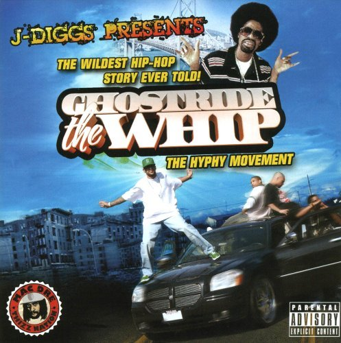 J Diggs Presents Ghost Ride The Whip Explicit Version