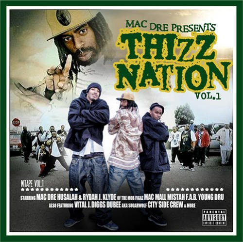 Mac Dre Vol. 1 Thizz Nation Explicit Version Lmtd Ed.