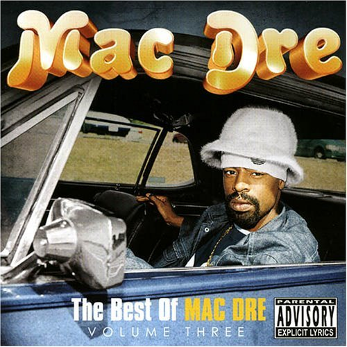Mac Dre Vol. 3 Best Of Mac Dre Explicit Version 2 CD