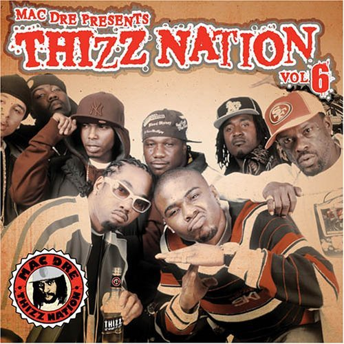 Mac Dre Presents Vol. 6 Thizz Nation Explicit Version 2 CD