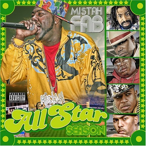 Mistah F.A.B. All Star Season Explicit Version