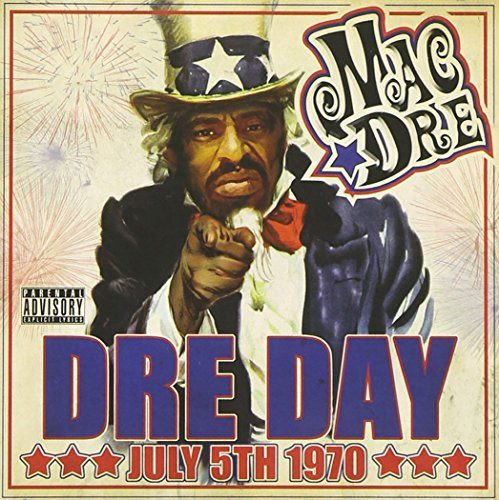 Mac Dre Dre Day July 5 1970 Explicit Version