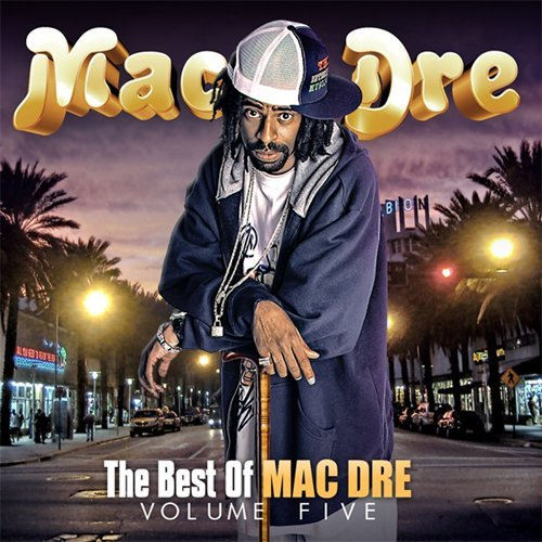 Mac Dre Vol. 5 Best Of Mac Dre Explicit Version 2 CD