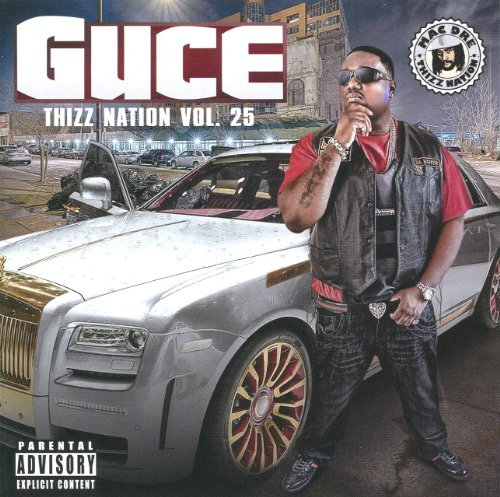 Mac Dre Thizz Nation 25 Guce (thizz Ci Explicit Version