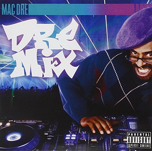 Mac Dre Vol. 1 Dre Mixx Explicit Version