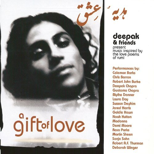Deepak & Friends Chopra Gift Of Love Feat. Moore Hawn Madonna Day Parks Danner Barron Barks