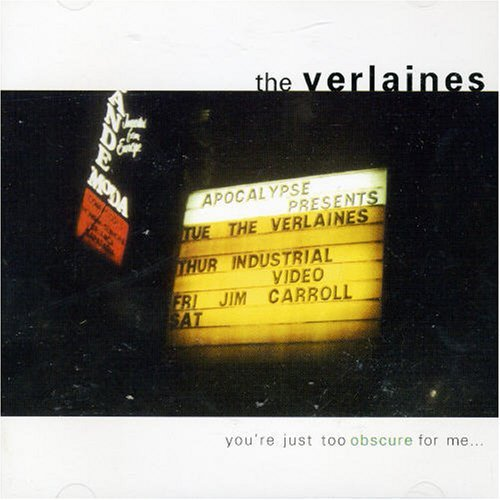 Verlaines You're Just Too Obscure For Me Import Aus