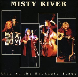 Misty River Live At The Backgate Stage