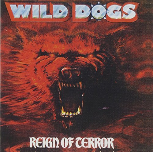 Wild Dogs Beyond Reign Of Terror Incl. Bonus Tracks