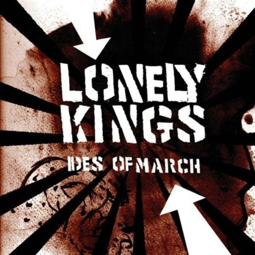 Lonely Kings Ides Of March