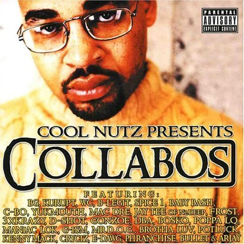 Cool Nutz Cool Nutz Presents Collabos Explicit Version