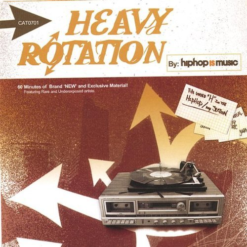Hiphop Is Music Heavy Rotation