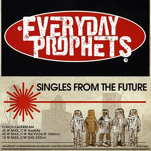 Everyday Prophets Singles From The Future