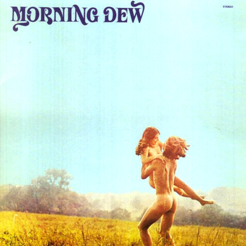 Morning Dew At Last 1968 1970