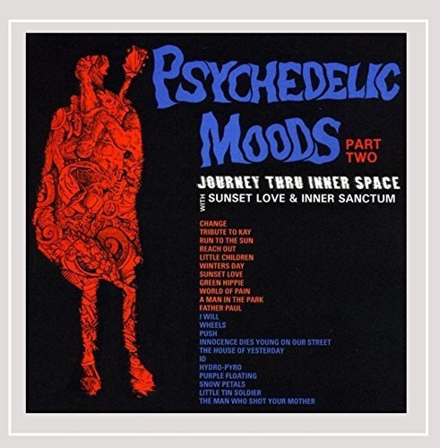 Sunset Love & Inner Sanctum Psychedelic Moods Part Two Jou