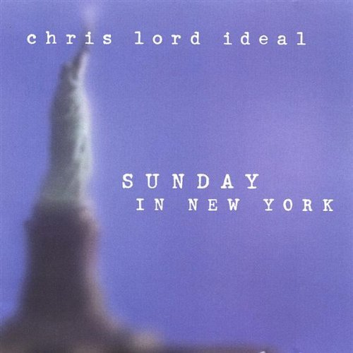 Chris Lord Ideal Sunday In New York