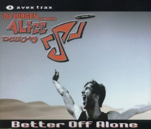Alice Deejay Better Off Alone (ep) Import Can