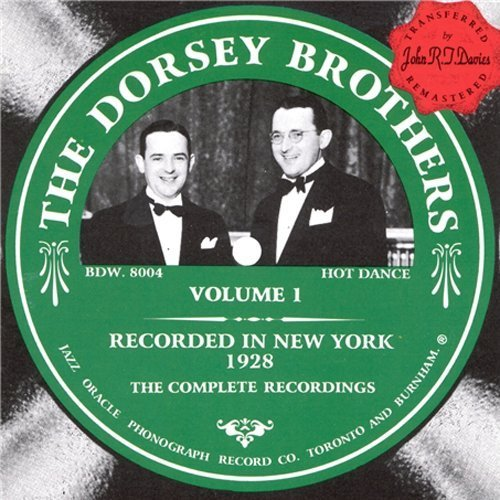 Dorsey Brothers Vol. 1 New York 1928