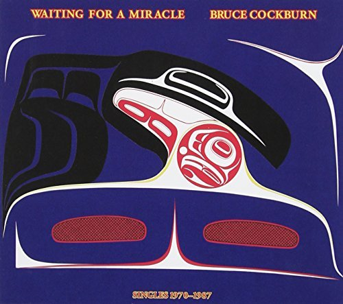 Bruce Cockburn Waiting For A Miracle 2 CD Set Incl. Bonus Tracks