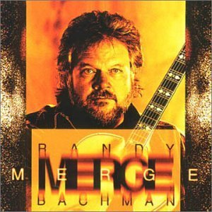 Randy Bachman Merge