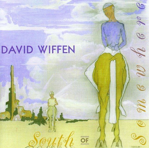 David Wiffen South Of Somewhere