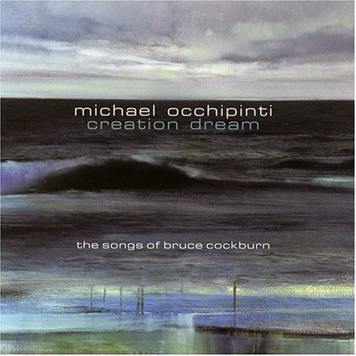 Michael Occhipinti Creation Dream Songs Of Bruce